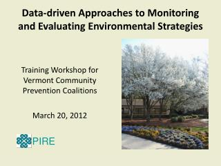 Data-driven Approaches to Monitoring and Evaluating Environmental Strategies