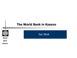 The World Bank in Kosovo