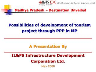 IL&FS Infrastructure Development Corporation Ltd. May 2008