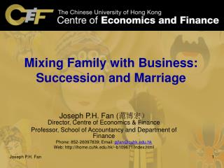 Mixing Family with Business: Succession and Marriage