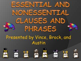 Essential and Nonessential Clauses and Phrases