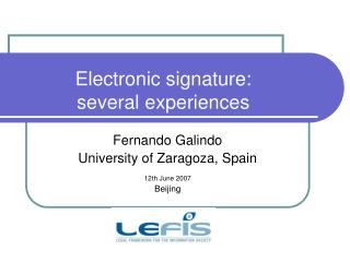 Electronic signature:  several experiences