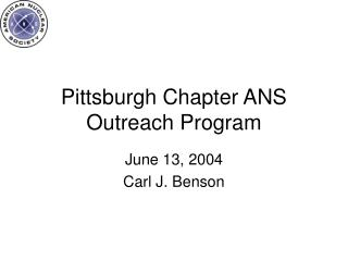 Pittsburgh Chapter ANS Outreach Program