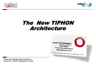 The  New TIPHON Architecture