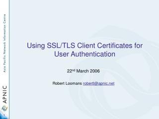 Using SSL/TLS Client Certificates for User Authentication
