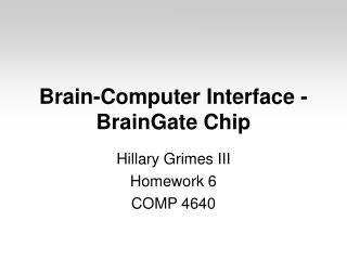 Brain-Computer Interface - BrainGate Chip