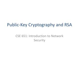Public-Key Cryptography and RSA