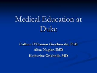 Medical Education at Duke