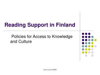 Reading Support in Finland
