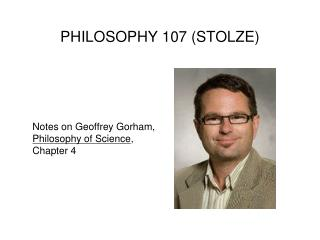 PHILOSOPHY 107 (STOLZE)