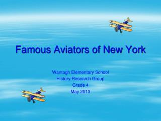 Famous Aviators of New York