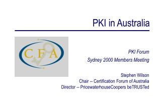PKI Forum Sydney 2000 Members Meeting