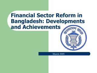 Financial Sector Reform in  Bangladesh: Developments and Achievements