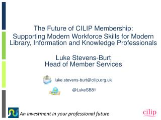 The Future of CILIP Membership: