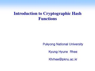 Introduction to Cryptographic Hash Functions