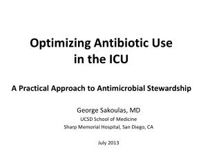 Optimizing Antibiotic Use  in the ICU A Practical Approach to Antimicrobial Stewardship