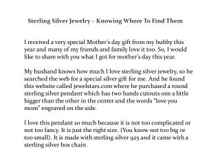 Sterling Silver Jewelry – Knowing Where To Find Them