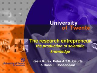 The research entrepreneur the production of scientific knowledge