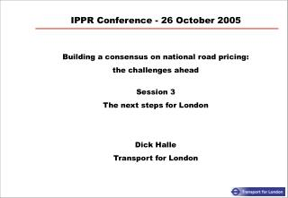 IPPR Conference - 26 October 2005