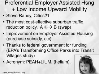 Preferential Employer Assisted Hsng + Low Income Upward Mobility