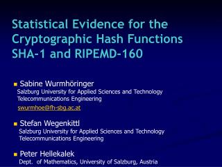 Statistical Evidence for the Cryptographic Hash Functions SHA-1 and RIPEMD-160