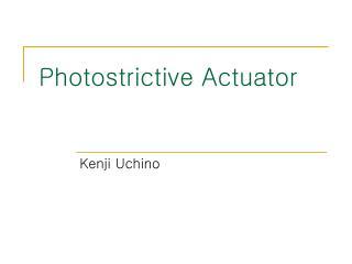 Photostrictive Actuator