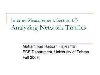 Internet Measurement, Section 6.3 Analyzing Network Traffics