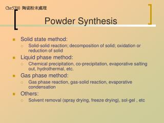 Powder Synthesis