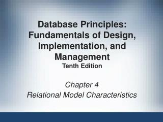 Chapter 4 Relational Model Characteristics