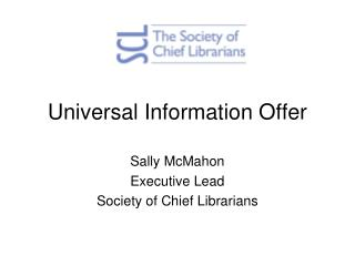 Universal Information Offer