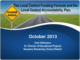 The Local Control Funding Formula and the Local Control Accountability Plan