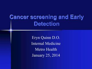 Cancer screening and Early Detection