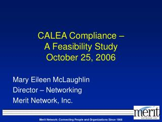 CALEA Compliance –  A Feasibility Study October 25, 2006