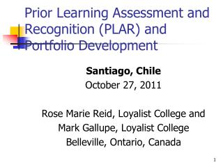 Prior Learning Assessment and Recognition (PLAR) and Portfolio Development