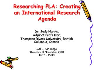 Researching PLA: Creating  an International Research Agenda