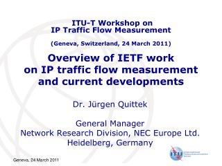 Overview of IETF work  on IP traffic flow measurement  and current developments