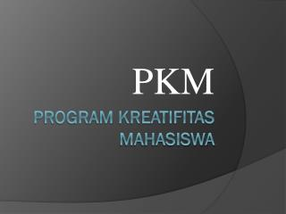 Program kreatifitas mahasiswa