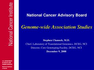 National Cancer Advisory Board Genome-wide Association Studies