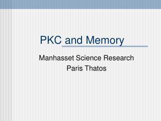 PKC and Memory