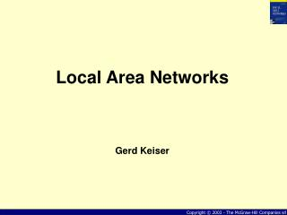 Local Area Networks Gerd Keiser
