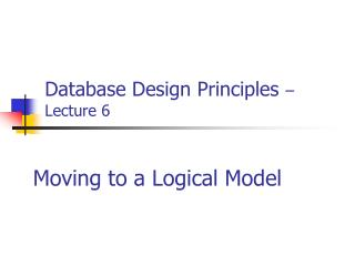 Database Design Principles – Lecture 6