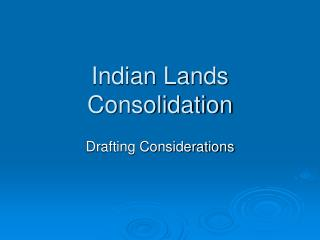 Indian Lands Consolidation