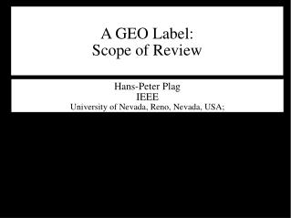 A GEO Label: Scope of Review