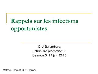 Rappels sur les infections opportunistes