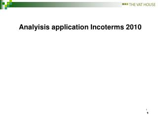 Analyisis application Incoterms 2010
