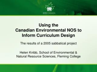Using the Canadian Environmental NOS to Inform Curriculum Design