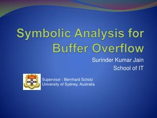Symbolic Analysis for Buffer Overflow