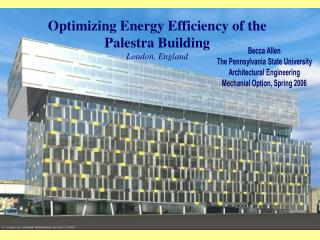 Optimizing Energy Efficiency of the Palestra Building London, England