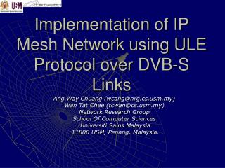 Implementation of IP  Mesh Network using ULE Protocol over DVB-S Links