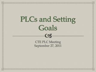 PLCs and Setting Goals